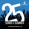 25 Songs of Summer 2013: A TuneCore Artist Compilation Vol. 1