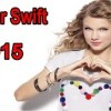 New Songs Taylor Swift 2015 – Taylor Swift's Greatest Hits – Best Songs Of Taylor Swift 2015