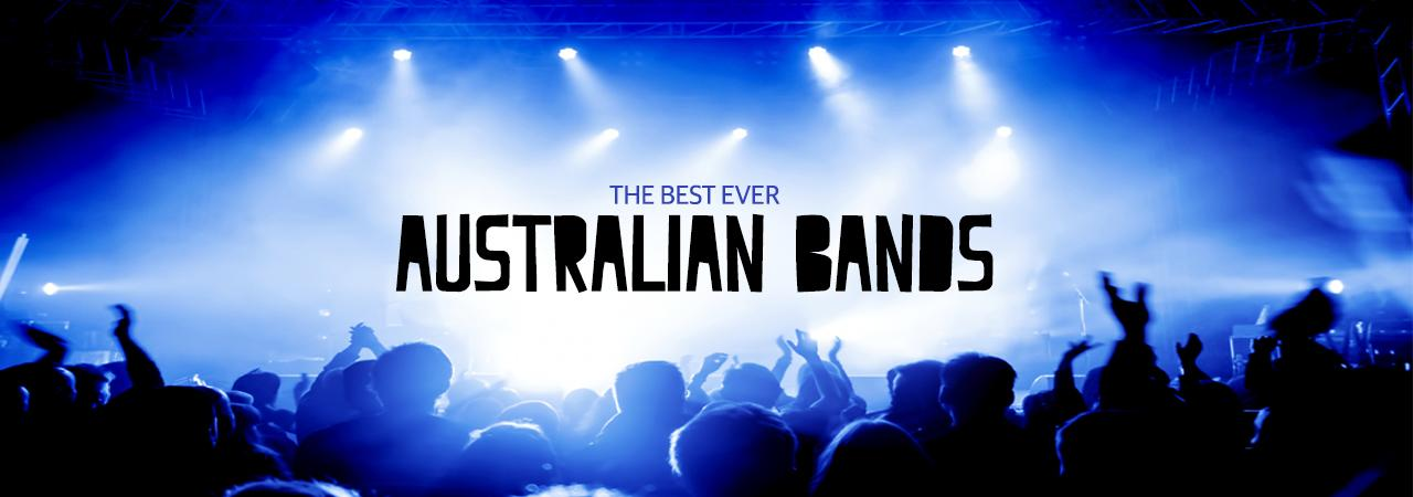 Best Ever Australian Bands